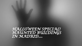 Haunted buildings in Madrid